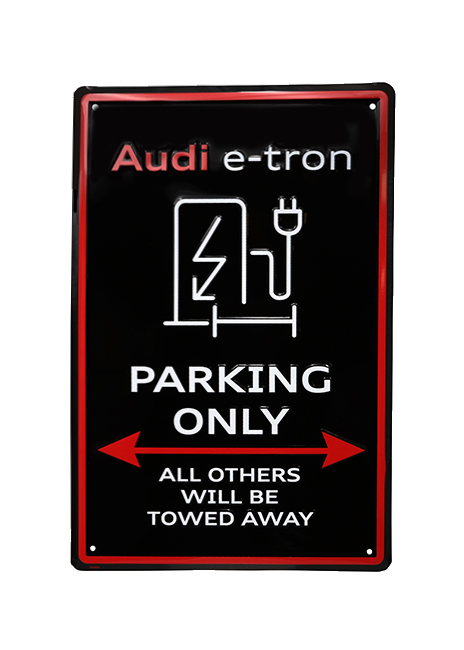 Audi e-tron Parking Only Sign Image